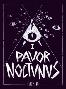 Couverture du premier tome de la série PAVOR NOCTVRVS, croyez-moi, ça déchire ! Des démons, de l'angoisse, de l'érotisme tout ça... Illustration de couverture par Poncho !